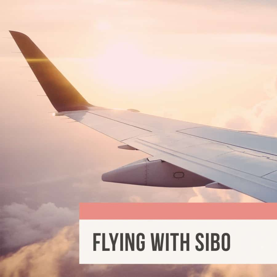 Flying with SIBO