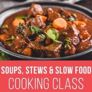 Soups, Stews, Slow Food Cooking Classes 800x800 V2