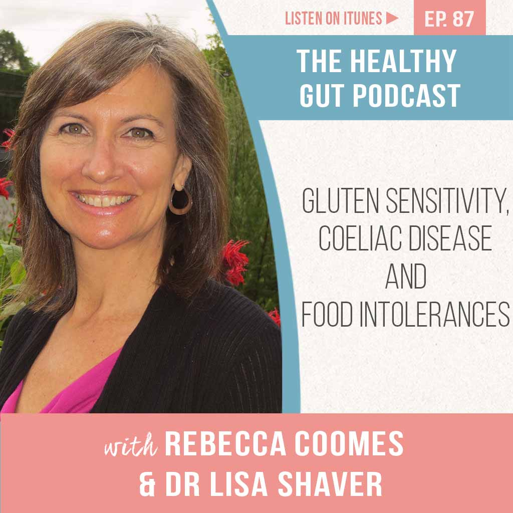 Thg Podcast Gluten Sensitivity Coeliac Disease Food Intolerances Featured Image Ep 87